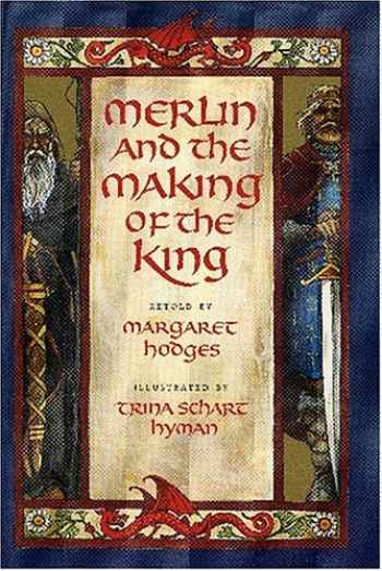 9780823416479-082341647X-Merlin and the Making of the King (Booklist Editor's Choice. Books for Youth (Awards))