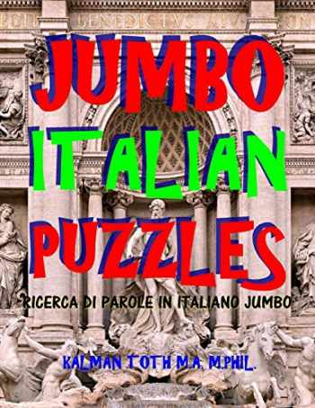 9781973764229-1973764229-Jumbo Italian Puzzles: 111 Large Print Italian Word Search Puzzles (Italian Edition)