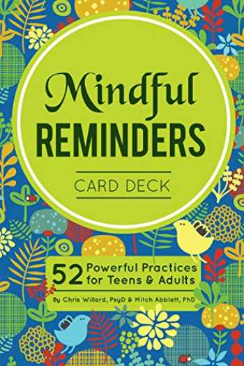 9781683730361-1683730364-Mindful Reminders Card Deck: 52 Powerful Practices for Teens & Adults