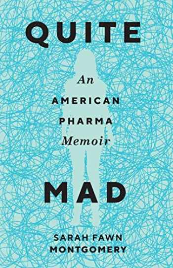 9780814254868-0814254861-Quite Mad: An American Pharma Memoir (Machete)