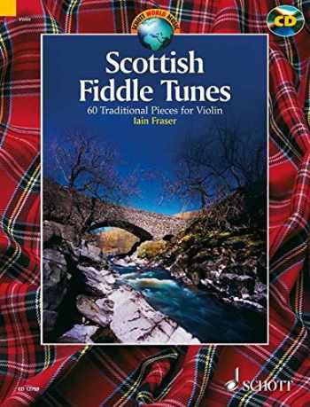 9781902455587-1902455584-Scottish Fiddle Tunes: 60 Traditional Pieces for Violin (Schott World Music)