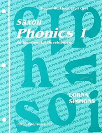 9781565774445-1565774442-Saxon Phonics 1 An Incremental Development (Student Workbook (Part One)