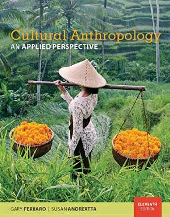 9781337109642-1337109649-Cultural Anthropology: An Applied Perspective