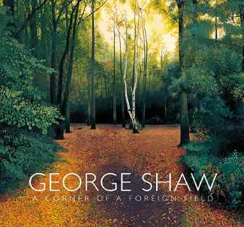 9780300236644-0300236646-George Shaw: A Corner of a Foreign Field