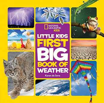 9781426327193-1426327196-National Geographic Little Kids First Big Book of Weather (National Geographic Little Kids First Big Books)