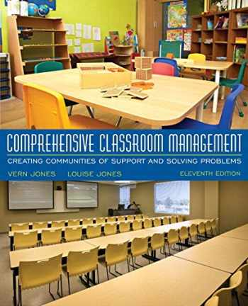 9780134444352-0134444353-Comprehensive Classroom Management: Creating Communities of Support and Solving Problems, Enhanced Pearson eText with Updated Loose-Leaf Version -- Access Card Package (11th Edition)