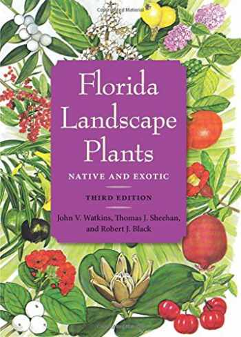9780813060538-0813060532-Florida Landscape Plants: Native and Exotic