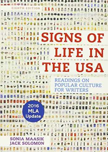 9781319126797-1319126790-Signs of Life in the USA with 2016 MLA Update: Readings on Popular Culture for Writers