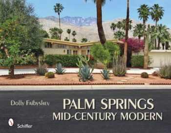 9780764334610-0764334611-Palm Springs Mid-century Modern