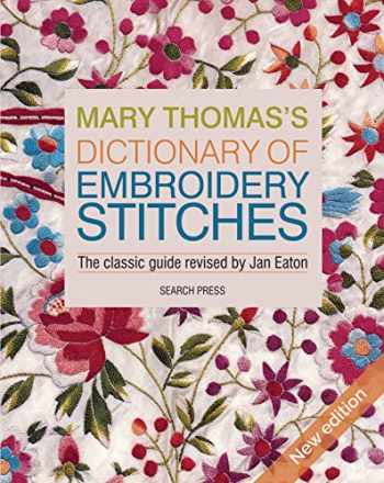 9781782216438-178221643X-Mary Thomass Dictionary of Embroidery Stitches