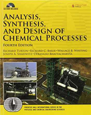 9780132618120-0132618125-Analysis, Synthesis, and Design of Chemical Processes (Prentice Hall International Series in the Physical and Chemical Engineering Sciences)