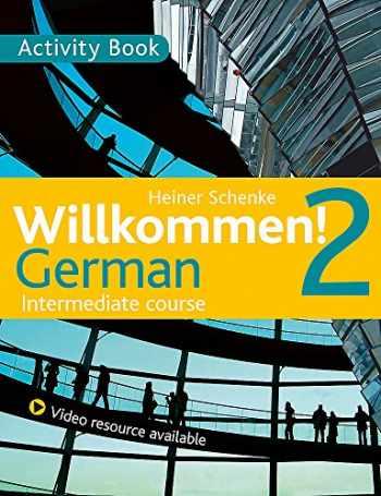 9781444165203-1444165208-Willkommen! 2 German Intermediate course: Activity Book