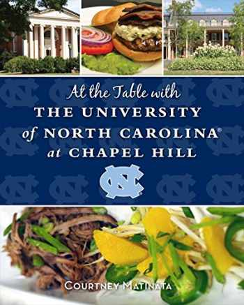 9781620865170-1620865173-At the Table with the University of North Carolina at Chapel Hill