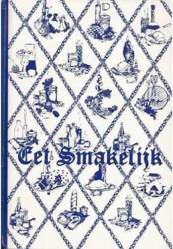 9780961271008-0961271000-Eet Smakelijk: A Collection of Recipes by Junior Welfare League of Holland, Michigan