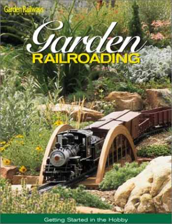 9780890243695-0890243697-Garden Railroading: Getting Started in the Hobby