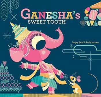 9781452145563-1452145563-Ganesha's Sweet Tooth