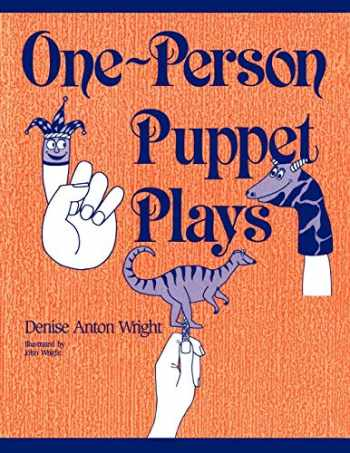 9780872877429-0872877426-One-Person Puppet Plays:
