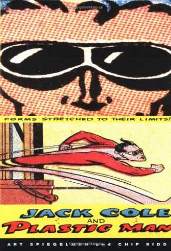 9780811831796-0811831795-Jack Cole and Plastic Man: Forms Stretched to Their Limits