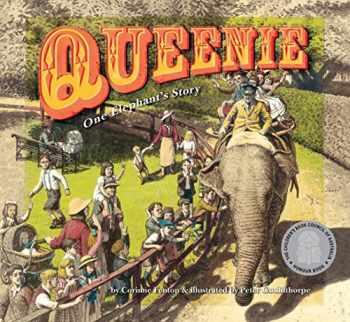 9780763663759-0763663751-Queenie: One Elephant's Story