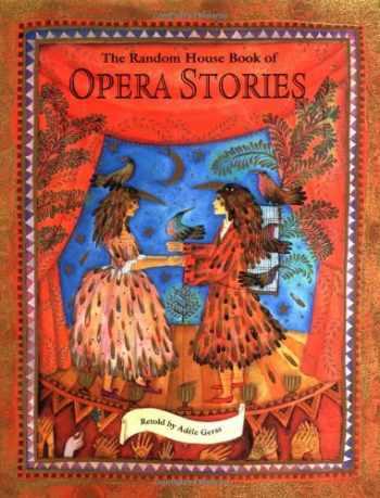 9780679893158-0679893156-The Random House Book of Opera Stories