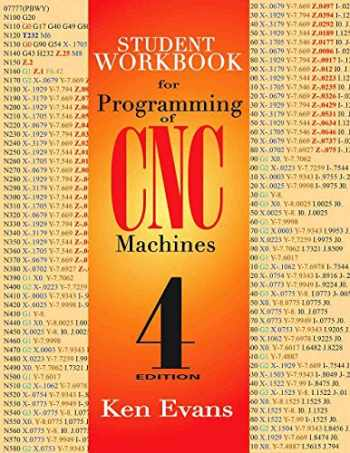 9780831136000-0831136006-Student Workbook for Programming of CNC Machines