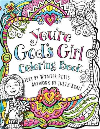 9780736969635-0736969632-You're God's Girl! Coloring Book (God's Girl Coloring Books for Tweens)
