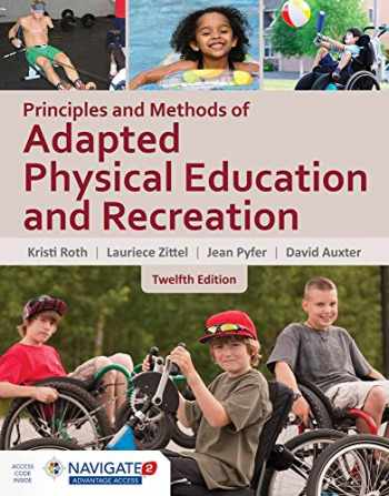 9781284077810-1284077810-Principles and Methods of Adapted Physical Education & Recreation