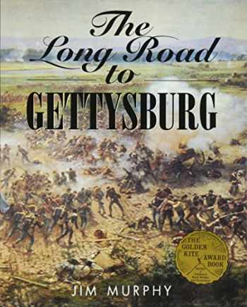 9780618051571-0618051570-The Long Road to Gettysburg
