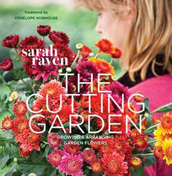 9780711234659-0711234655-The Cutting Garden: Growing and Arranging Garden Flowers
