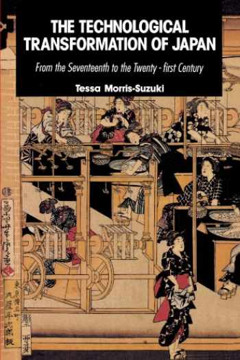 9780521424929-0521424925-The Technological Transformation of Japan: From the Seventeenth to the Twenty-First Century