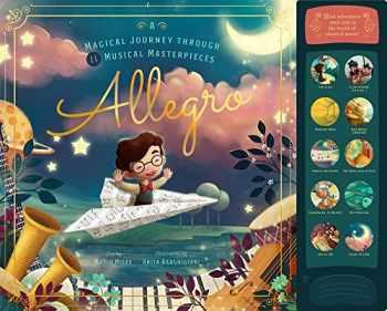 9781641700382-1641700386-Allegro: A Musical Journey Through 11 Musical Masterpieces