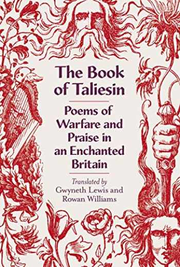 9780241381137-0241381134-The Book of Taliesin: Poems of Heroism and Magic in Another Britain