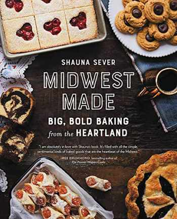 9780762464500-076246450X-Midwest Made: Big, Bold Baking from the Heartland