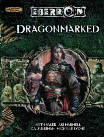 9780786939336-0786939338-Dragonmarked (Dungeons & Dragons d20 3.5 Fantasy Roleplaying, Eberron Supplement)