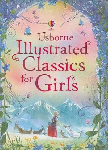 9780794524197-0794524192-Illustrated Classics for Girls (Usborne Illustrated Stories)