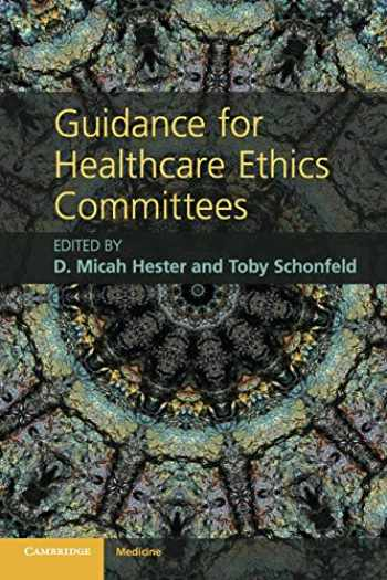 9780521279871-0521279879-Guidance for Healthcare Ethics Committees (Cambridge Medicine (Paperback))