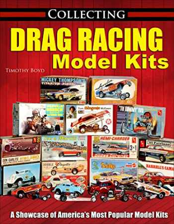 9781613255650-1613255659-Collecting Drag Racing Model Kits