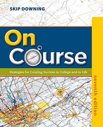 9781133309734-1133309739-On Course: Strategies for Creating Success in College and in Life