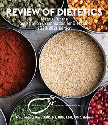 9780991178827-0991178823-Review of Dietetics: Manual for the Registration Examination for Dietitians, 2020-2021