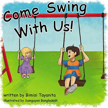 9781946178015-1946178012-Come Swing With Us!