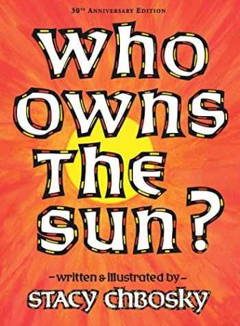 9781930900998-1930900996-Who Owns the Sun?