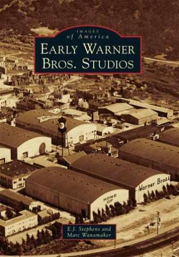 9780738580913-0738580910-Early Warner Bros. Studios (Images of America)