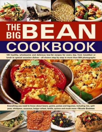 9781846818363-1846818362-The Big Bean Cookbook: Everything You Need To Know About Beans, Grains, Pulses And Legumes, Including Rice, Split Peas, Chickpeas, Couscous, Bulgur Wheat, Lentils, Quinoa And Much More