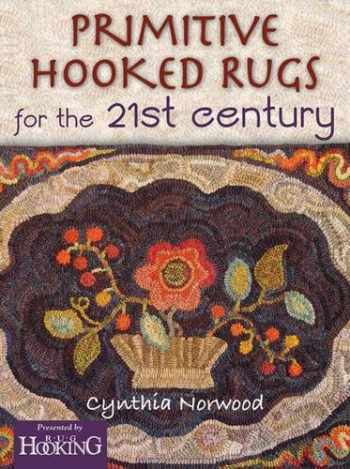 9781881982975-1881982971-Primitive Hooked Rugs for the 21st Century