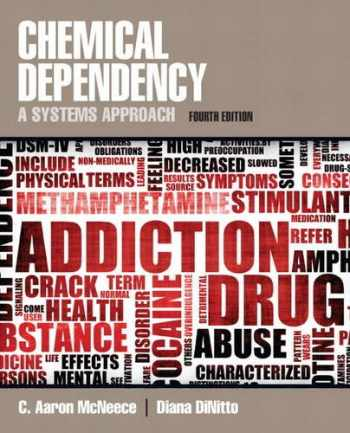 9780205787272-0205787274-Chemical Dependency: A Systems Approach