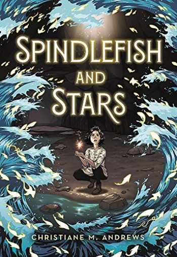 9780316496018-0316496014-Spindlefish and Stars
