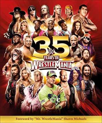 9781465479747-1465479740-WWE 35 Years of Wrestlemania