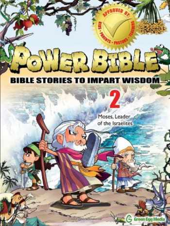 9781937212018-1937212017-Power Bible: Bible Stories To Impart Wisdom # 2-Moses, Leader Of The Israelites