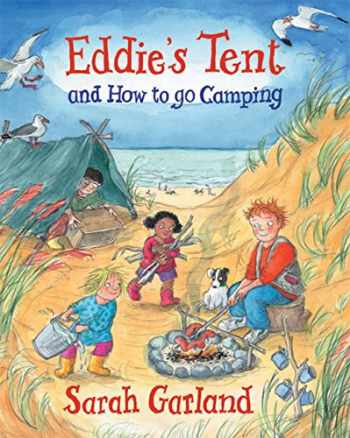 9781847804082-184780408X-Eddie's Tent: and How to Go Camping