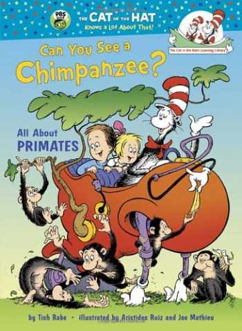 9780375870743-0375870741-Can You See a Chimpanzee?: All About Primates (Cat in the Hat's Learning Library)